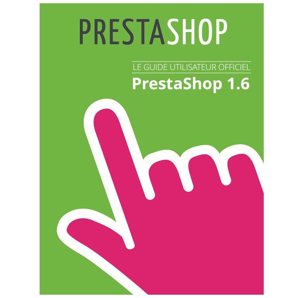 other - Guide utilisateur PrestaShop - Guide Utilisateur PrestaShop 1.6 - 1