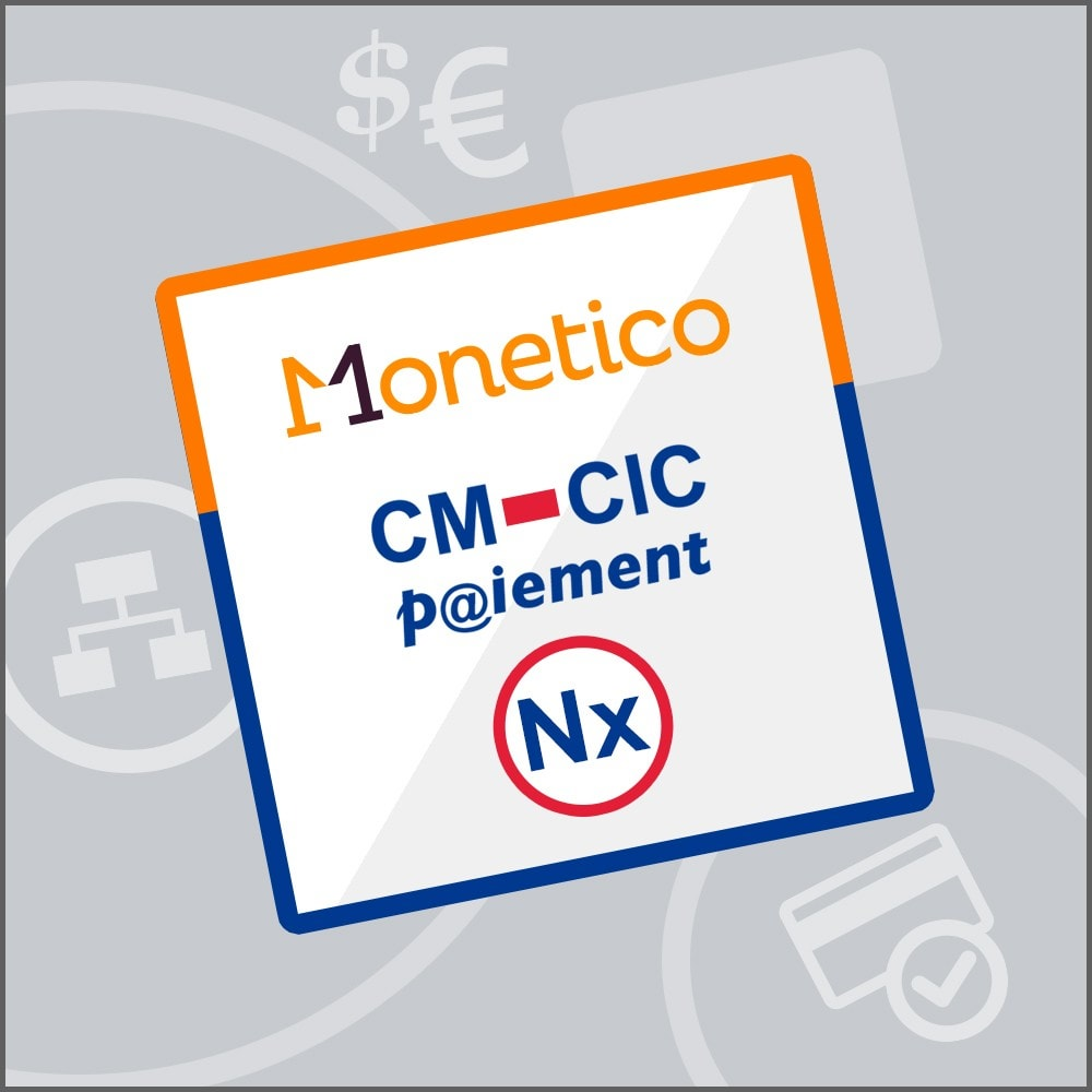 module - Payment by Card or Wallet - CM-CIC / Monetico Payment in several instalments (Nx) - 1