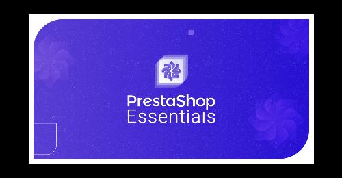 PrestaShop Essentials